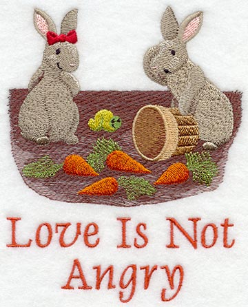 Love is not Angry - Bunnies
