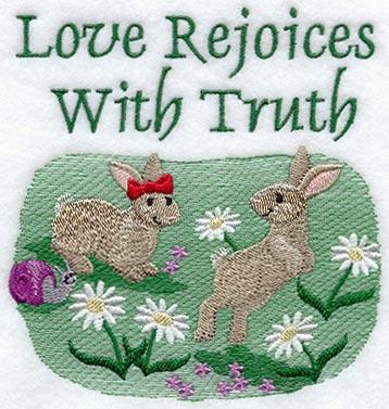 Love Rejoices with Truth - Bunnies