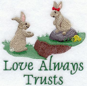 Love Always Trusts - Bunnies