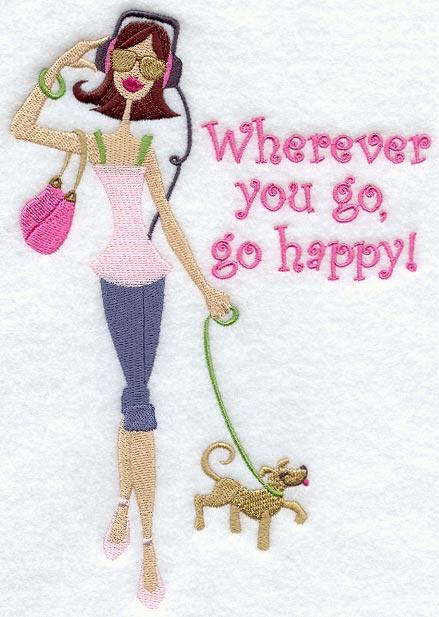 Wherever You Go, Go Happy!