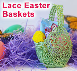 Lace Easter Baskets Project Tutorial