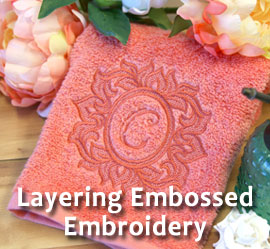 Layering Embossed Embroidery