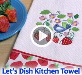 Let's Dish Kitchen Towel Video Tutorial