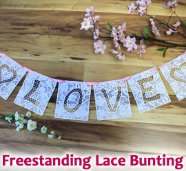 Freestanding Lace Bunting