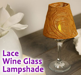 Lace Wine Glass Lampshade Project Tutorial