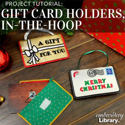 Gift Card Holders, In-the-Hoop