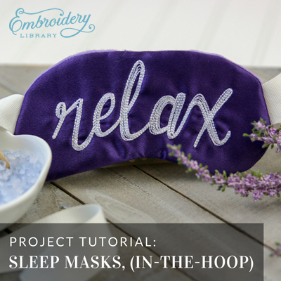Sleep Masks, In-the-Hoop