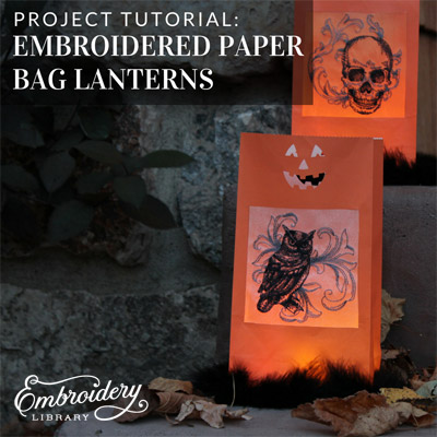 Embroidered Paper Bag Lanterns