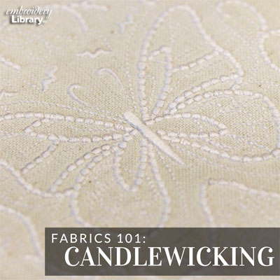 Embroidery 101: Candlewicking