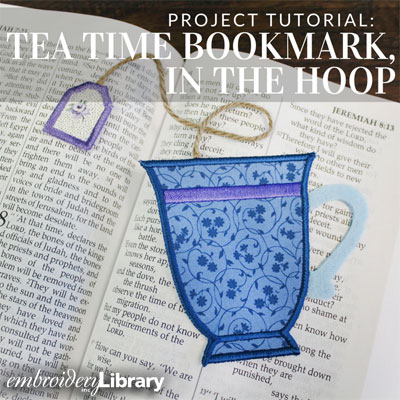 Tea Time Bookmark, In-the-Hoop