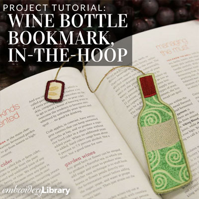 Wine Bottle Bookmark, In-the-Hoop