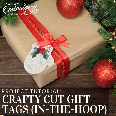 Crafty Cut Gift Tags (In-the-Hoop)
