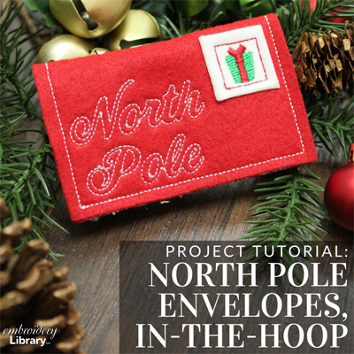 North Pole Envelope, In-the-Hoop