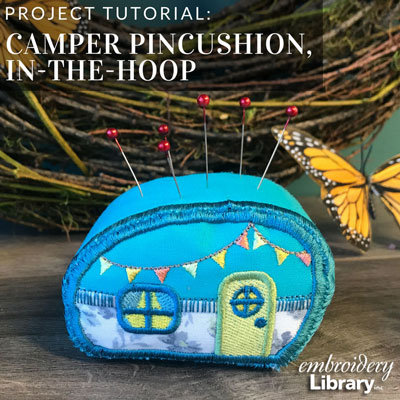Camper Pincushion (In-the-Hoop)
