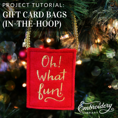 Gift Card Bags (In-the-Hoop)