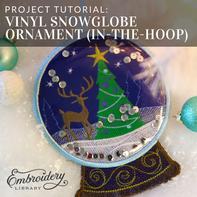 Vinyl Snowglobe Ornament (In-the-Hoop)