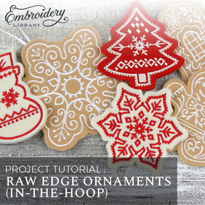 Raw Edge Ornaments (In-the-Hoop)