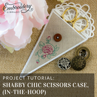 Shabby chic Scissor Cases, In-the-Hoop