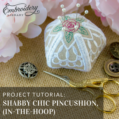 Shabby Chic Pin Cushions, In-the-Hoop