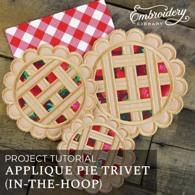 Applique Pie Trivet (In-the-Hoop)