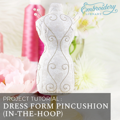 Free project instructions for creating an in-the-hoop dress form pincushion.