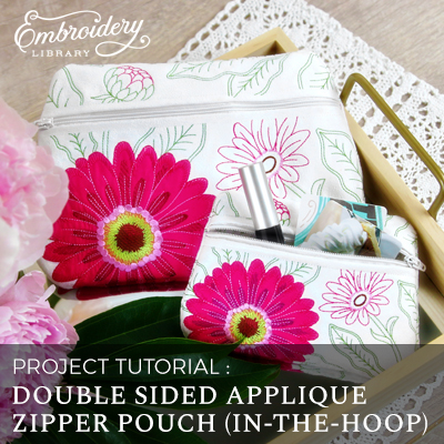 Double Sided Applique Zipper Pouch (In-the-Hoop)
