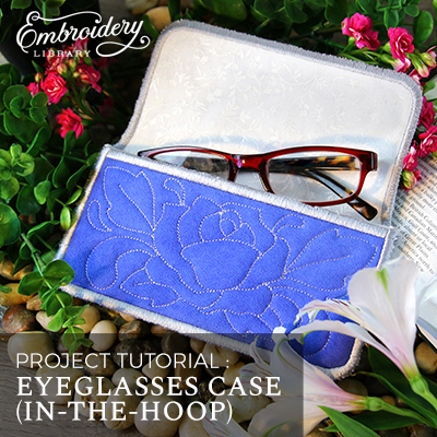 Eyeglasses Case (In-the-Hoop)