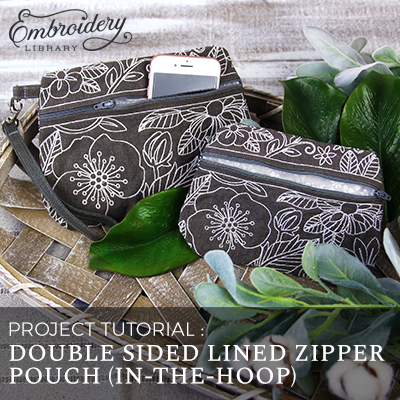 Double Sided Lined Zipper Pouch (In-the-Hoop)