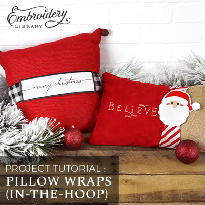 Pillow Wrap (In-the-Hoop)