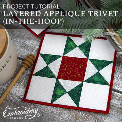Layered Applique Trivet (In-the-Hoop)