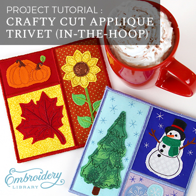 Crafty Cut Applique Trivet (In-the-Hoop)