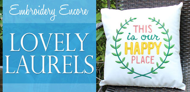 Embroidery Encore - Lovely Laurels