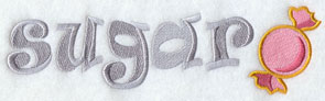 The word 'Sugar' with a piece of candy machine embroidery design.