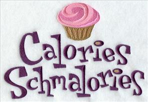 A cute cupcake and 'Calories Schmalories' machine embroidery design for the kitchen.