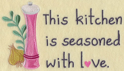 This kitchen is seasoned with love machine embroidery design.