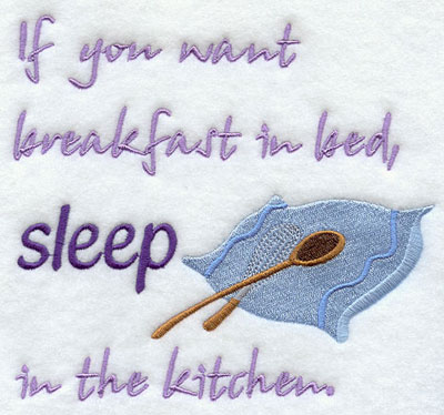 Humorous saying for the kitchen machine embroidery design.