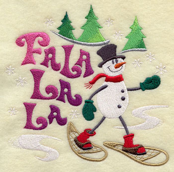 "The words 'fa la la la"" and a snowman on snowshoes machine embroidery design."