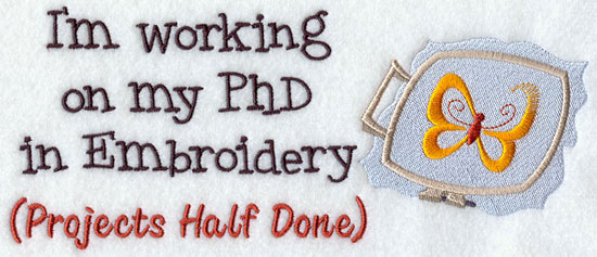I'm working on my PhD in embroidery (projects half done) machine embroidery design.