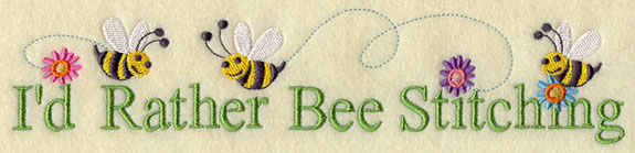 I'd rather bee stitching machine embroidery design.