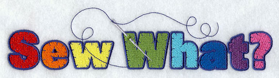 Crafty sayings about sewing machine embroidery design.