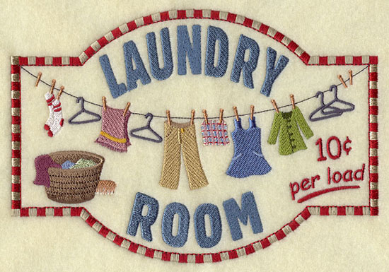A vintage sign in machine embroidery that says Laundry Room, 10 cents a load.