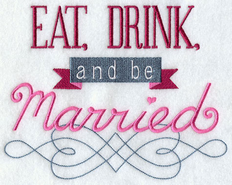 Eat, drink, and be married sampler.