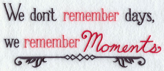 We don't remember days, we remember moments sampler.