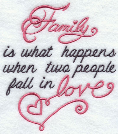 Family is what happens when two people fall in love sampler.