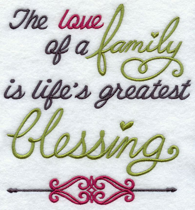 The love of a family is life's greatest blessing sampler.