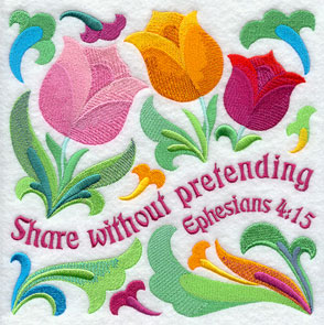 Ten Ways to Love machine embroidery design - Share without pretending, with flowers from the Bible (tulips).