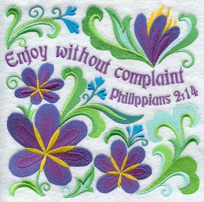 Ten Ways to Love machine embroidery design - Enjoy without complant, with flowers from the Bible (crocuses).