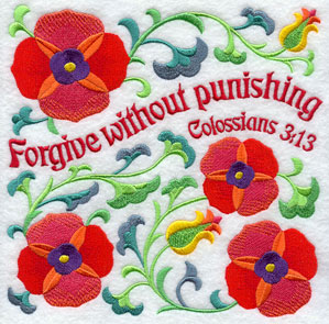 Ten Ways to Love machine embroidery design - Forgive without punishing, with flowers from the Bible (poppies).