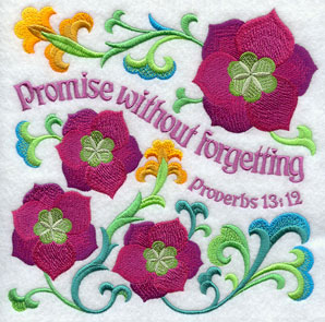 Ten Ways to Love machine embroidery design - Promise without forgetting, with flowers from the Bible (Lenten roses).