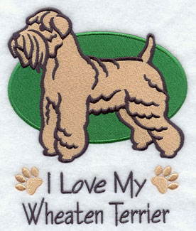 """I Love My Wheaten Terrier"" dog machine embroidery design."